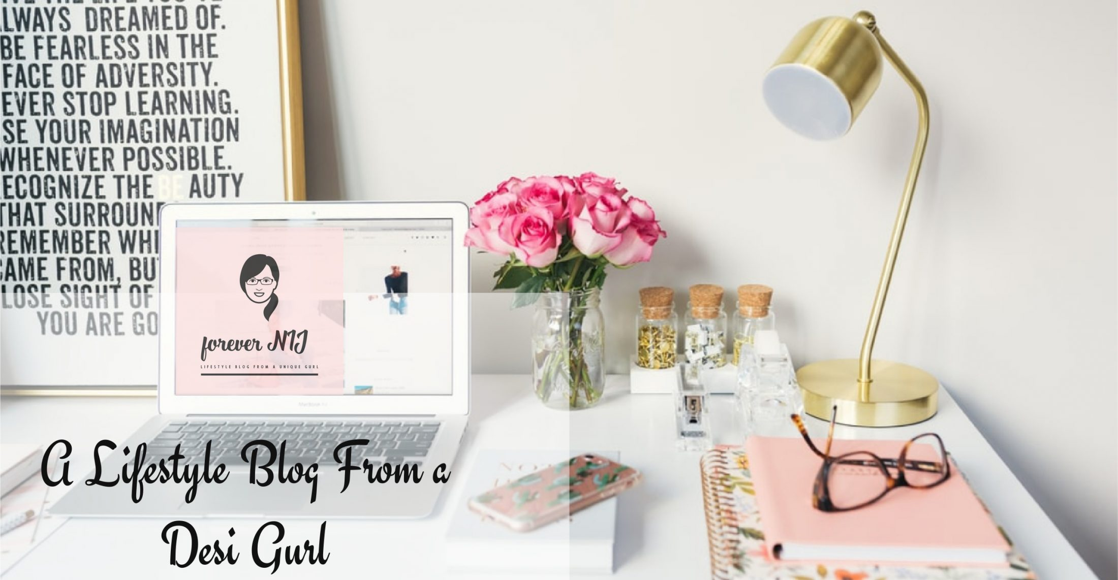 Forever Nij: A Lifestyle Blog From a Desi Gurl