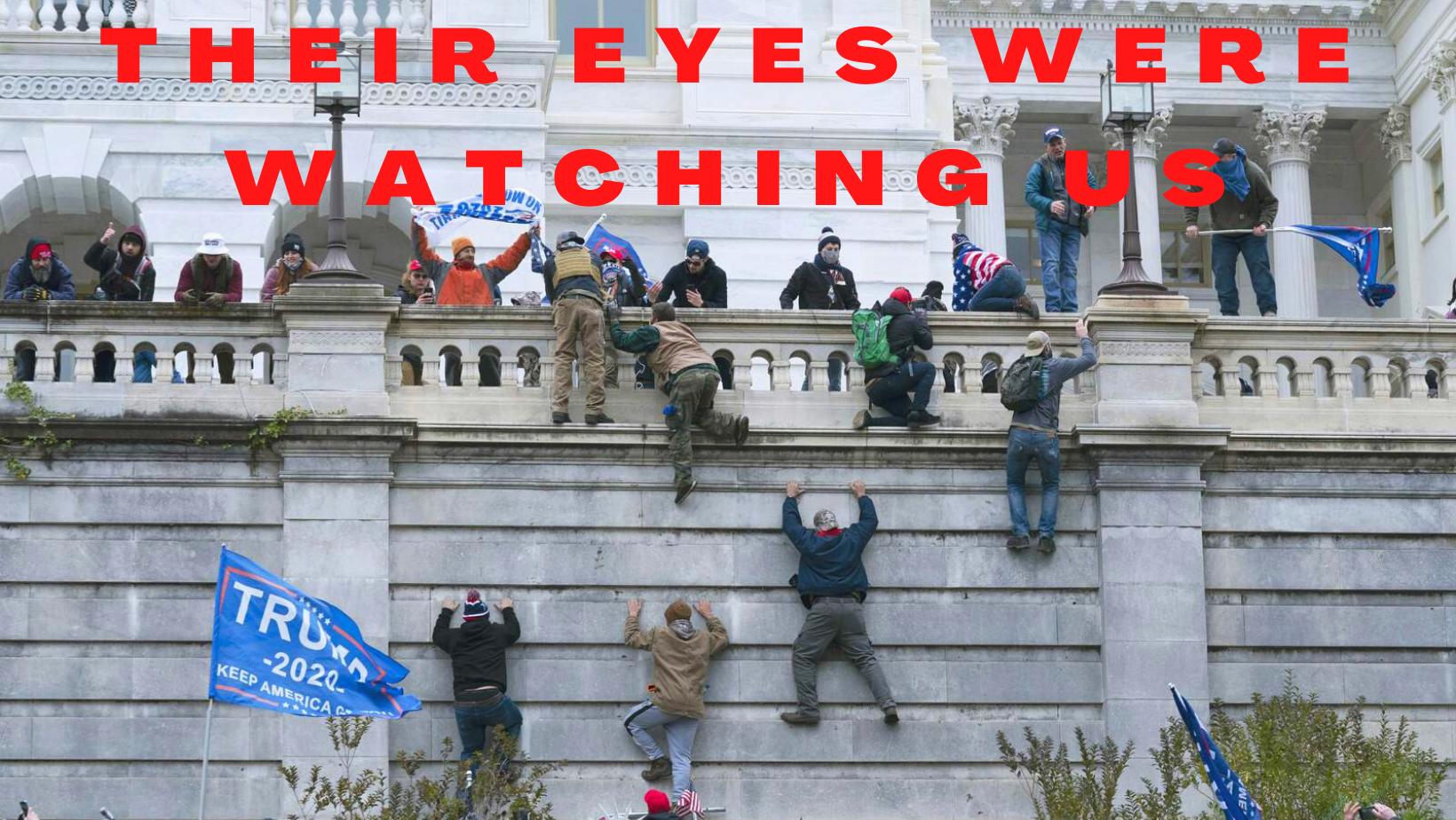 their eyes were watching us